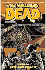 The Walking Dead Vol. 24: Life and Death Kindle Edition