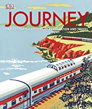Journey [Idioma Inglés]: An Illustrated History of Travel