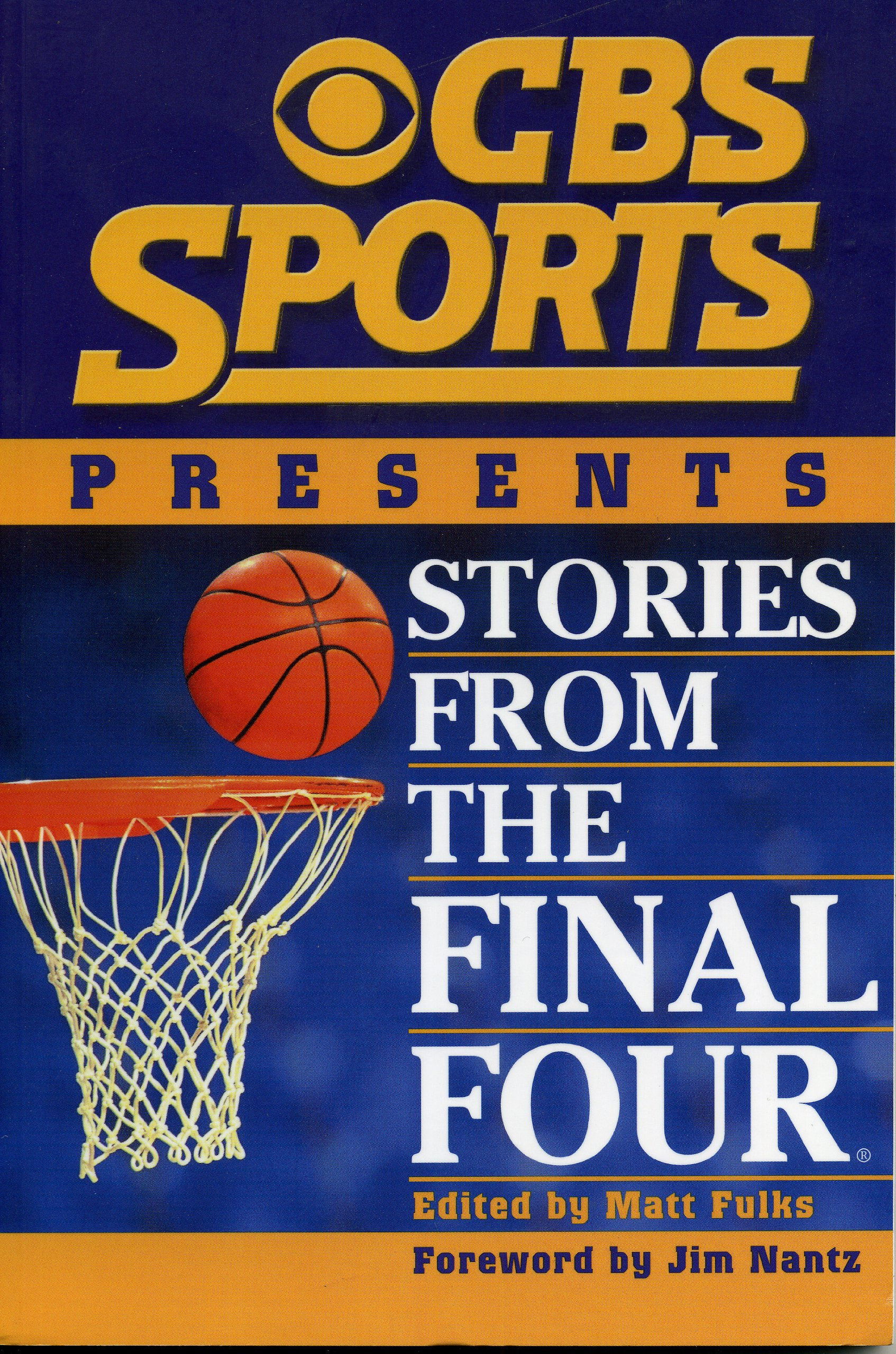 CBS Sports Presents Stories From The Final Four (English Edition)