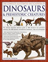 Dixon, D: Complete Illustrated Encyclopedia of Dinosaurs & P
