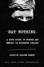 Best say nothing patrick radden keefe Reviews