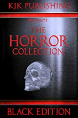 The Horror Collection: Black Edition Kindle Edition
