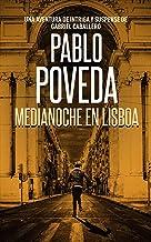 Medianoche en Lisboa: Una aventura de intriga y suspense de Gabriel Caballero (Series detective privado crimen y misterio ...