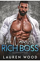 Her Naughty Rich Boss (A Secret Baby Romance) Kindle Edition