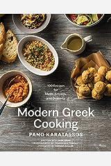 Modern Greek Cooking: 100 Recipes for Meze, Entrées, and Desserts Hardcover