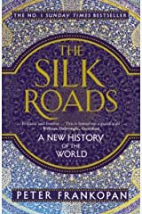 The Silk Roads: A New History of the World (English Edition) Format Kindle