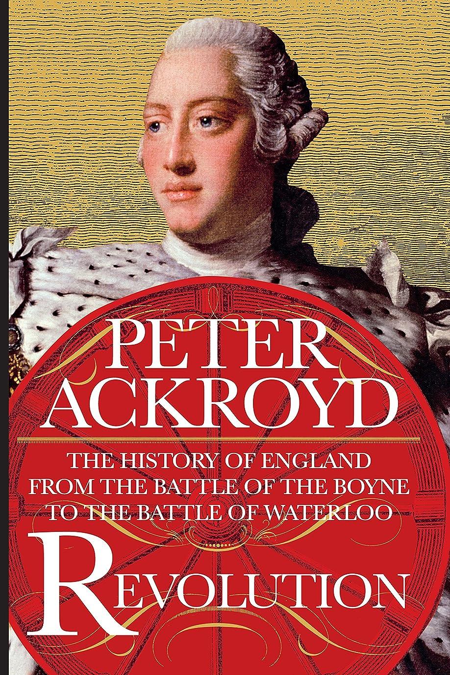 連想レベルサドルRevolution: The History of England from the Battle of the Boyne to the Battle of Waterloo (English Edition)