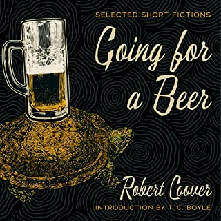 Going for a Beer: Selected Short Fictions