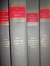 The Ante-Nicene Fathers: Translation of the Writings of the Fathers Down to A.D. 325 (Latin Christianity)