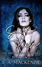 Save Them (The Broken Souls Series Book 2)