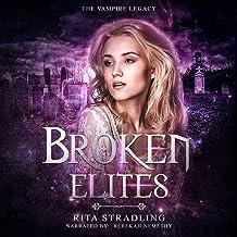Broken Elites: The Vampire Legacy, Book 3