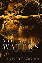 Volatile Waters: Interconnected Standalone (Tainted Waters Book 4)