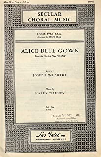 Alice Blue Gown - Three part chorus S.S.A. with piano