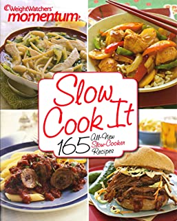 Weight Watchers Momentum Slow Cook It: 165 All-New Slow-Cooker Recipes Cookbook