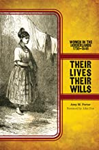 Their Lives, Their Wills: Women in the Borderlands, 1750-1846 (Women, Gender, and the West)