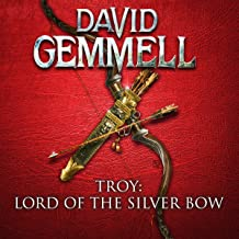 Lord of the Silver Bow: Troy, Book 1