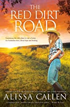 The Red Dirt Road (A Woodlea Novel Book 3)