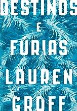 Destinos e Fúrias (Portuguese Edition)