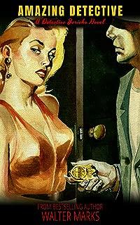 Amazing Detective: A Detective Jericho Novel (The Detective Jericho Series Book 5)