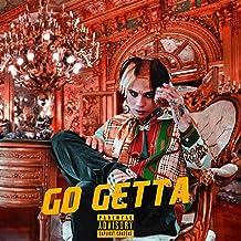 GO GETTA [Explicit]