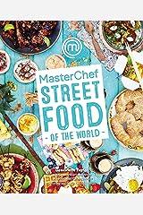 MasterChef: Street Food of the World Kindle Edition