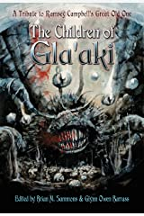 The Children of Gla'aki: A Tribute to Ramsey Campbell's Great Old One Kindle Edition