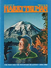 The Legend of Harry Truman: The Man and the Mountain He Loved