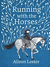 Running with the Horses: young readers' edition