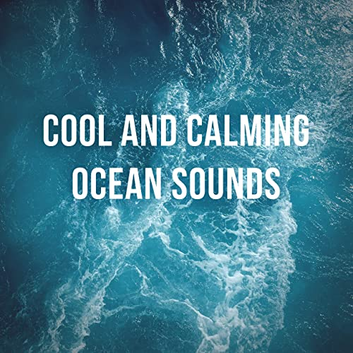 1 Hour of Cool and Calming Ocean Sounds by Deep Ocean Relax on