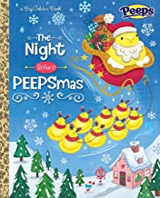 The Night Before PEEPSmas (Peeps) (Big Golden Book)