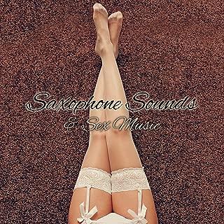 Saxophone Sounds & Sex Music – Erotic Jazz, Sexy Dance, Tantric Massage, Sensual Saxophone, Piano, Erotic Lounge, Relaxing Jazz