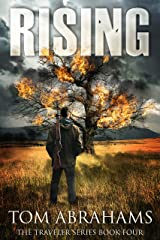Rising: A Post Apocalyptic/Dystopian Adventure (The Traveler Book 4) Kindle Edition