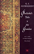 Beelzebub's Tales to His Grandson: All and Everything (Arkana) (English Edition)