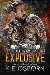 Explosive (The Houston Defiance MC Series Book 1) Kindle Edition