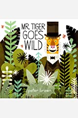Mr Tiger Goes Wild Kindle Edition