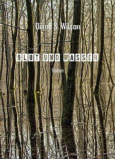 Blut und Wasser (German Edition)