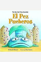 El Pez Pucheros (A Pout-Pout Fish Adventure) (Spanish Edition) Kindle Edition