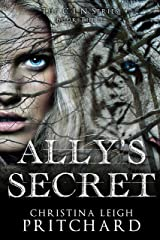 Ally's Secret (The C I N Series Book 3) Kindle Edition