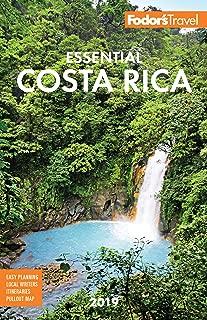 Fodor's Essential Costa Rica 2019 (Full-color Travel Guide)