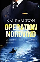 Operation Nordvind (Gustav Sterner Book 1) (Swedish Edition)