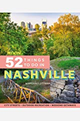 Moon 52 Things to Do in Nashville: Local Spots, Outdoor Recreation, Getaways Kindle Edition