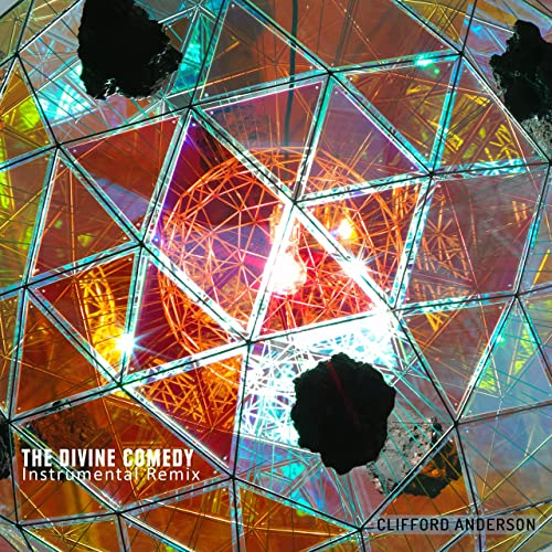 The Divine Comedy (Instrumental Remix) by Clifford Anderson