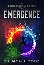 Emergence (Song of Sophangence Book 1)