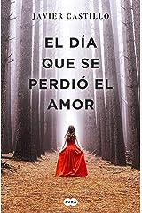 El día que se perdió el amor (Spanish Edition) Formato Kindle