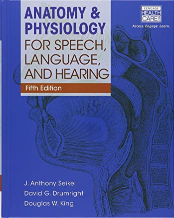 Anatomy & Physiology for Speech, Language, and Hearing With Anatesse Software Access Card + Lms Integrated Mindtap Speech and Language Pathology, 1 Term - 6 Months Access Card
