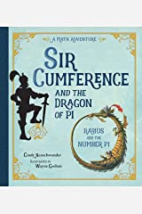 Sir Cumference and the Dragon of Pi Kindle Edition