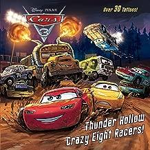 Thunder Hollow Crazy Eight Racers! (Disney/Pixar Cars 3) (Pictureback(R))