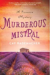 Murderous Mistral: A Provence Mystery (Roger Blanc Book 1) Kindle Edition