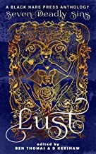 LUST: The Shameful Vice of Impurity (Seven Deadly Sins Book 2)