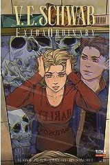 V. E. Schwab's ExtraOrdinary #1 (English Edition) Format Kindle